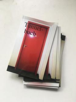 Tunnelbuch von Steinbrecher,  Erik