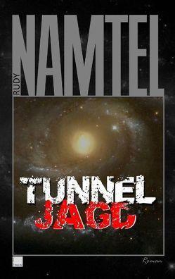 Tunneljagd von Namtel,  Rudy