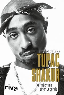 Tupac Shakur von Dyson,  Michael Eric