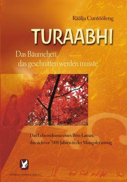 Turaabhi von Cuntööleng,  Räälja