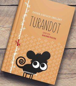 Turandot – Oper von Giacomo Puccini von Sprenger,  Petra
