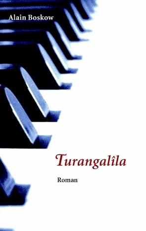 Turangalila von Boskow,  Alain