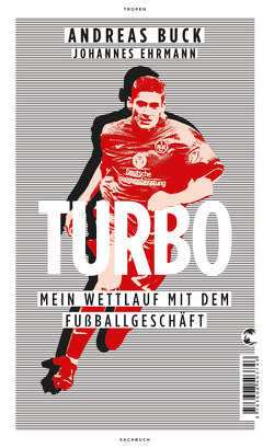 Turbo von Buck,  Andreas, Ehrmann,  Johannes