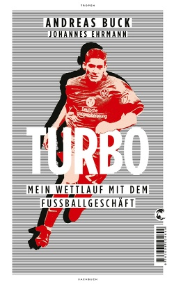 Turbo von Buck,  Andreas, Ehrmann,  Johannes