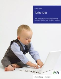 Turbo Kids von Heigl,  Erwin