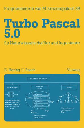Turbo Pascal 5.0 für Naturwissenschaftler und Ingenieure von Hering,  Ekbert