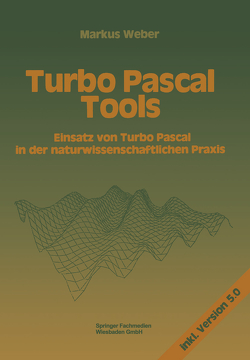 Turbo Pascal Tools von Weber,  Markus