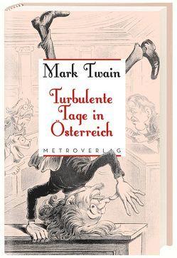 Turbulente Tage in Österreich von Pikal,  Rudolf, Twain,  Mark