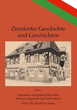 Turbulente und gefährliche Zeiten von Übler,  Klaus, Zirndorf e. V.,  Geschichtswerkstatt