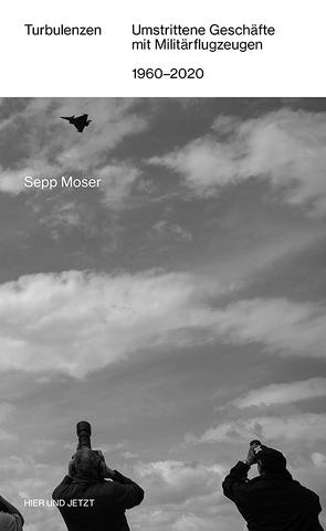 Turbulenzen von Moser,  Sepp