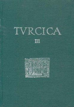 Turcica / Turcica. Die europäischen Türkendrucke des 16. Jahrhunderts. von Göllner,  Carl