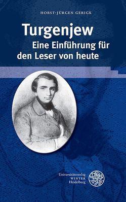 Turgenjew. Eine Einführung für den Leser von heute von Gerigk,  Horst-Jürgen