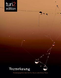 turi2 edition – Vernetzung von Beyer,  Uwe C., Kerschbaumer,  Tatjana, Turi,  Peter