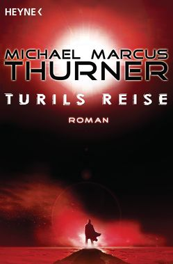 Turils Reise von Thurner,  Michael Marcus