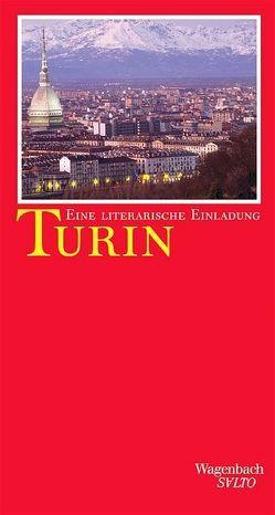 Turin. Eine literarische Einladung von Knapp,  Margit, Morese,  Maria Carmen