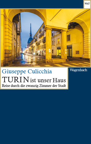 Turin ist unser Haus von Brandestini,  Julika, Culicchia,  Giuseppe
