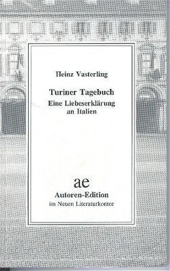 Turiner Tagebuch von Vasterling,  Heinz