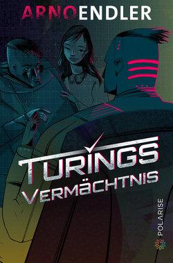 Turings Vermächtnis von Endler,  Arno
