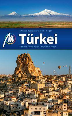 Türkei Reiseführer Michael Müller Verlag von Bussmann,  Michael, Tröger,  Gabriele