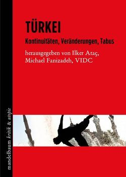 Türkei von Ataç,  Ilker, Fanizadeh,  Michael
