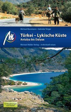 Türkei – Lykische Küste Antalya bis Dalyan von Bussmann,  Michael