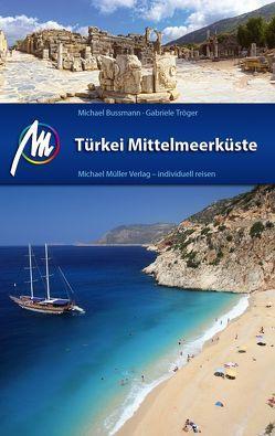 Türkei Mittelmeerküste von Bussmann,  Michael, Tröger,  Gabriele