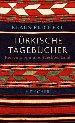 Türkische Tagebücher von Reichert,  Klaus
