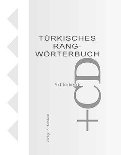 Türkisches Rangwörterbuch von Kubiyak,  Yel