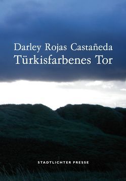 Türkisfarbenes Tor von Anderle,  Helga, Kofler,  Gerhard, Linhart,  Hajnalka, Rodulfo,  Numidia, Rojas Castañeda,  Darley, Widder,  Bernhard