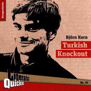 Turkish Knockout von Kern,  Björn