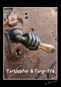 Türklopfer & Türgriffe (Posterbuch DIN A3 hoch) von LoRo-Artwork,  k.A.