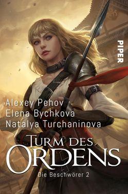 Turm des Ordens von Bychkova,  Elena, Pehov,  Alexey, Pöhlmann,  Christiane, Turchaninova,  Natalya