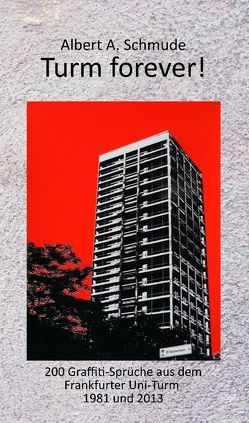 Turm forever! von Schmude,  Albert A
