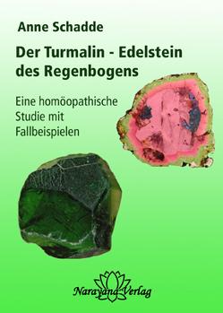 Turmalin – Edelstein des Regenbogens von Schadde,  Anne