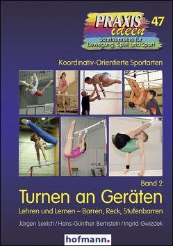 Turnen an Geräten von Bernstein,  Hans G, Gwizdek,  Ingrid, Haag,  Herbert, Kröger,  Christian, Leirich,  Jürgen, Roth,  Klaus