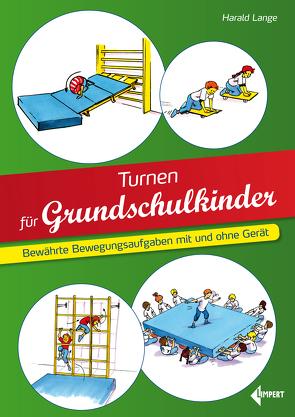Turnen für Grundschulkinder von Lange,  Harald