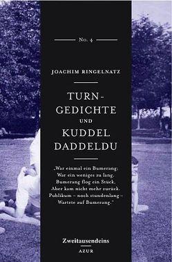 Turngedichte und Kuddel Daddeldu von Ringelnatz,  Joachim