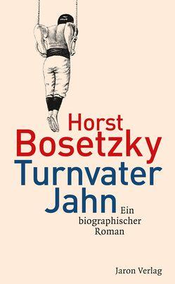Turnvater Jahn von Bosetzky,  Horst