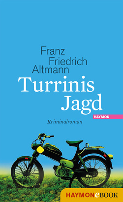 Turrinis Jagd von Altmann,  Franz Friedrich
