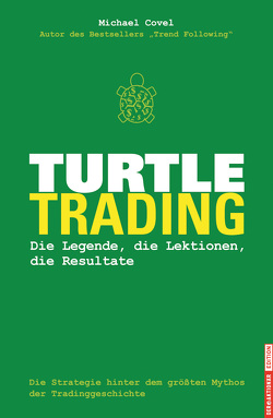 Turtle-Trading von Covel,  Michael