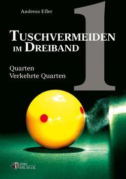 Tuschvermeiden im Dreiband Band 1 von Efler,  Andreas