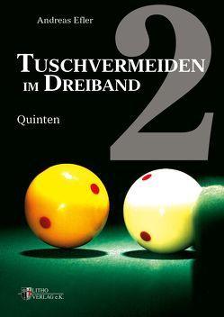 Tuschvermeiden im Dreiband Band 2 von Efler,  Andreas