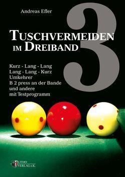 Tuschvermeiden im Dreiband Band 3 von Efler,  Andreas