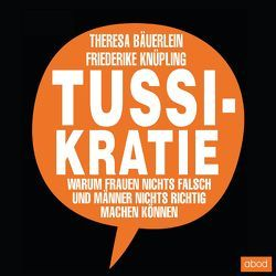 Tussikratie von Bäuerlein,  Theresa, Knüpling,  Friederike