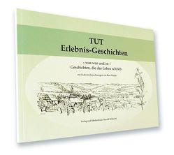 TUT Erlebnis-Geschichten von Schlecht,  Gustav