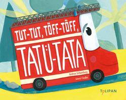 Tut-Tut, Töff-Töff, Tatü-Tata von Fiedler,  Amrei, Schomburg,  Andrea