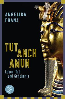 Tutanchamun von Franz,  Angelika
