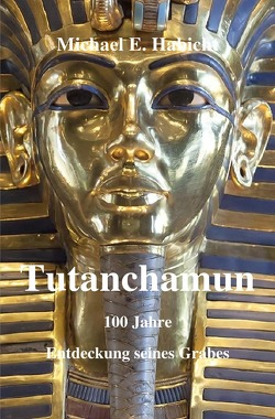 Tutanchamun von Habicht,  Michael E.