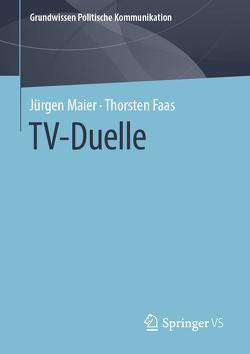 TV-Duelle von Faas,  Thorsten, Maier,  Jürgen