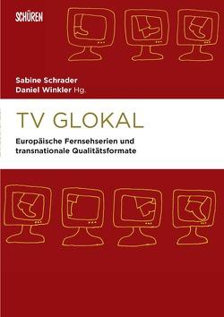 TV Glokal von Schrader,  Sabine, Winkler,  Daniel